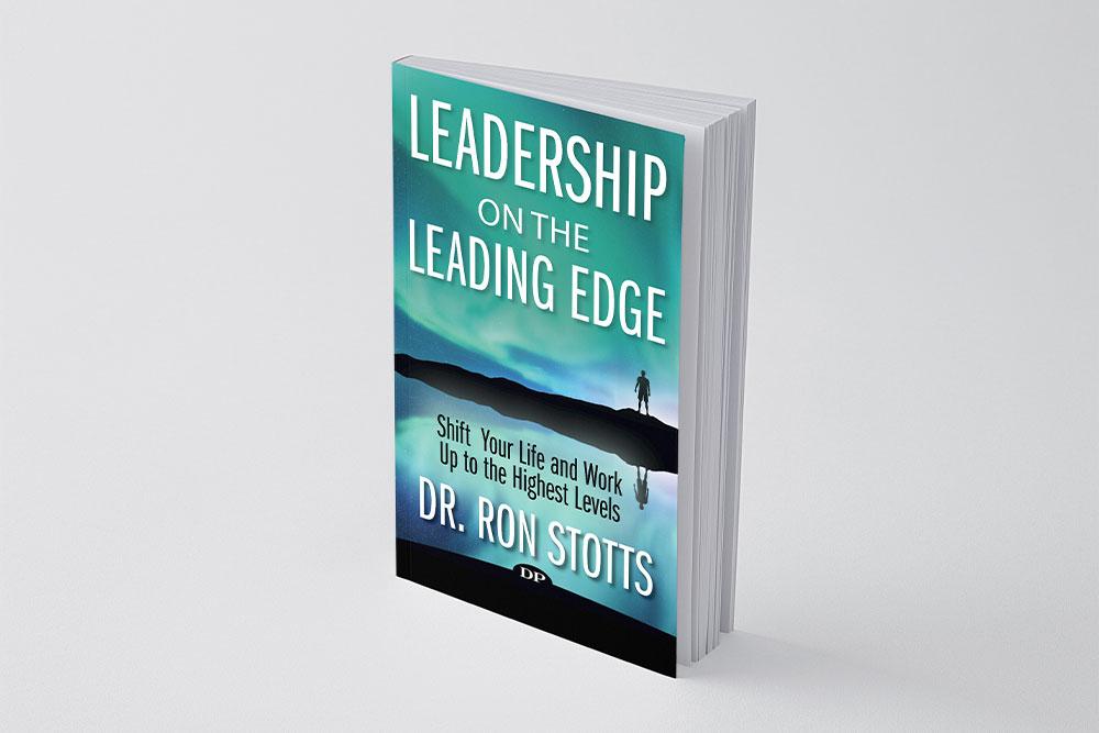Leadership on the Leading Edge: Dr. Ron Stotts
